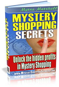 Product picture Mystery Shopping Secrets - Get Paid to Shop!